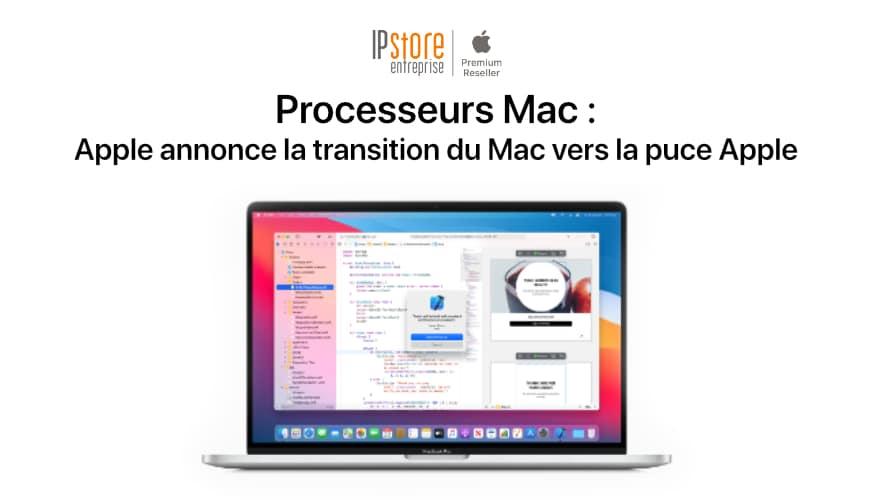 Processeurs Mac : Apple passe à la puce Apple
